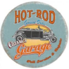 Plaque ronde hot Rod Garage