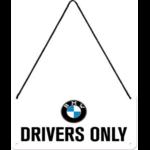 plaque à suspendre bmw drivers only