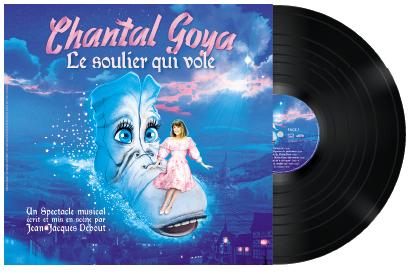 DOUBLE VINYLE - CHANTAL GOYA - LE SOULIER QUI VOLE