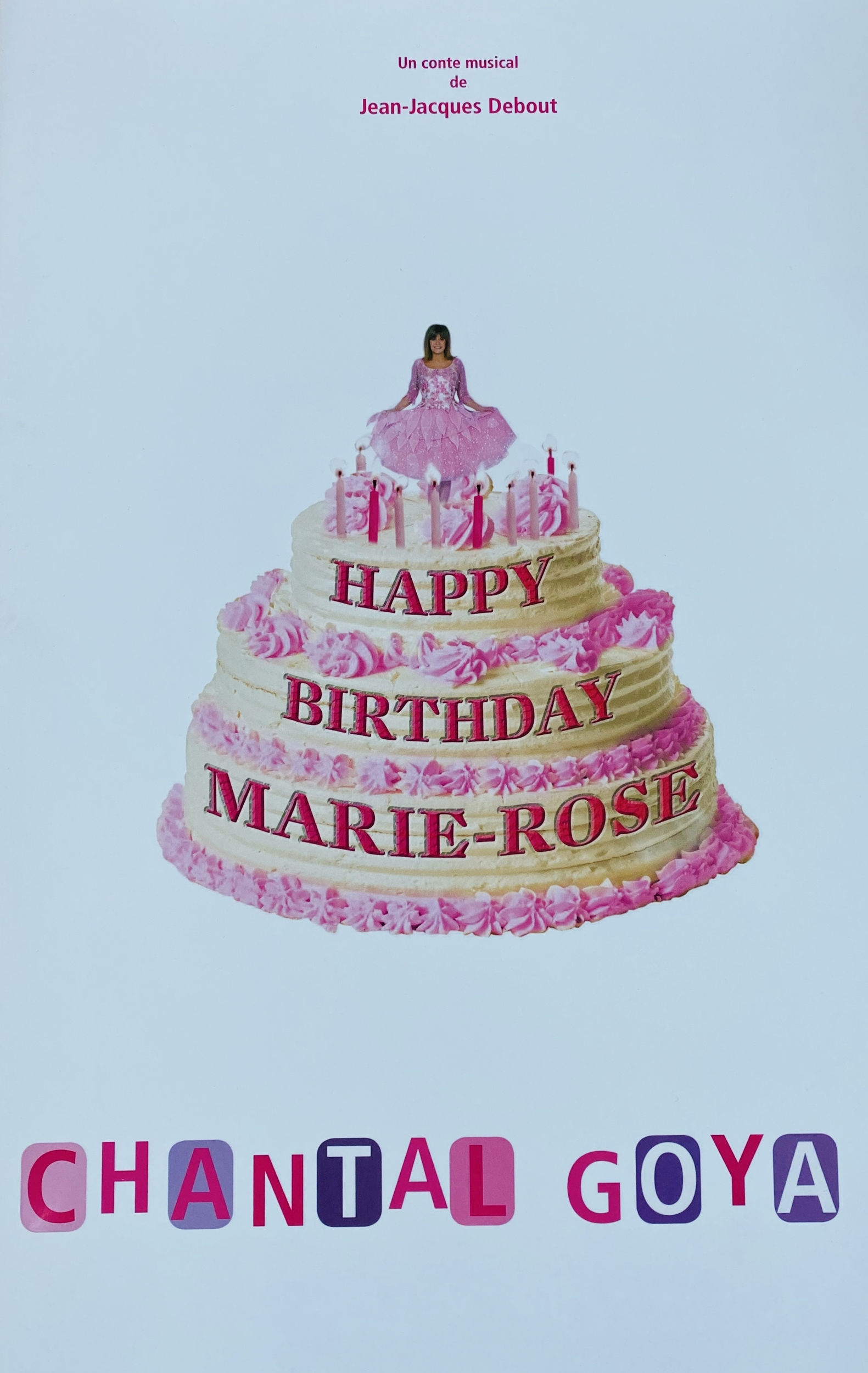 PROGRAMME - HAPPY BIRTHDAY MARIE-ROSE