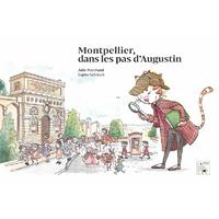 Montpellier, dans les pas d'Augustin