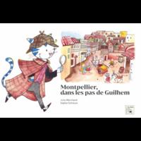 Montpellier, dans les pas de Guilhem