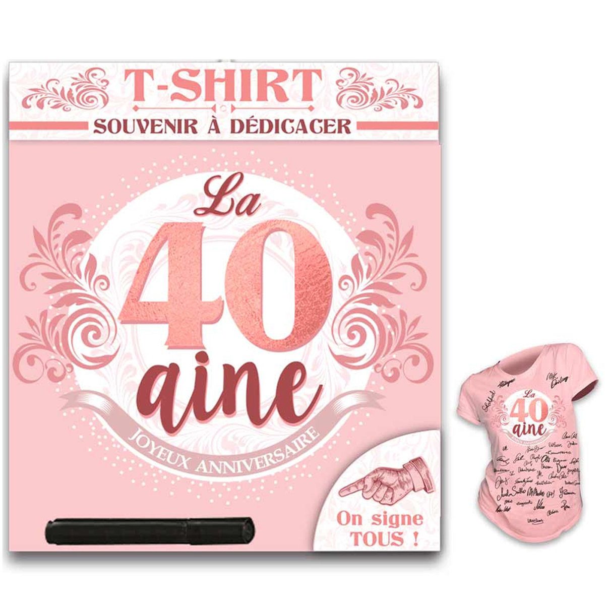 T-shirt \'40 aine\' rose blanc - (dédicace) - [R1417]