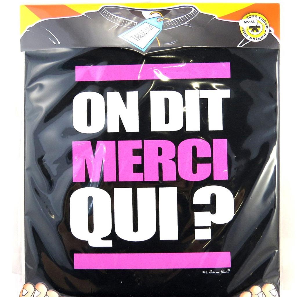 T-shirt \'On dit Merci Qui ?\' noir - [M5156]