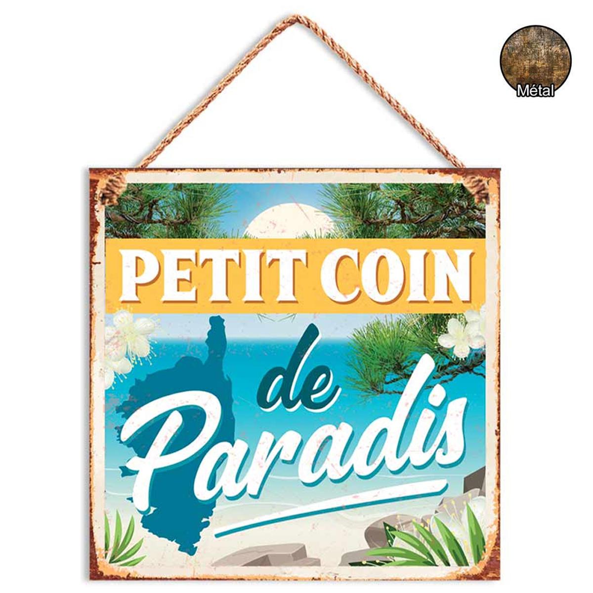 Plaque métal \'Corse\' (Petit coin de Paradis) - 20x20 cm - [R2269]