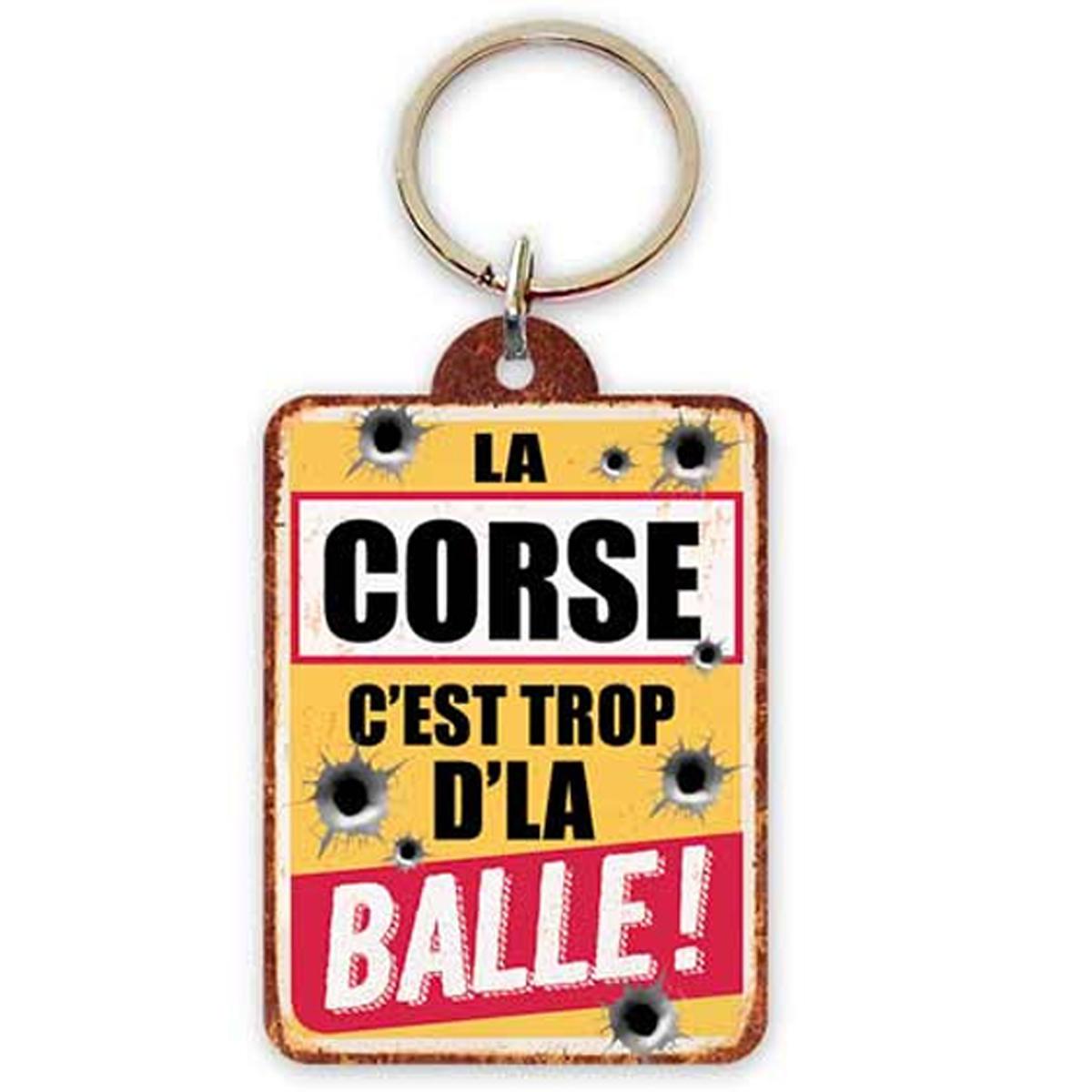 Porte-Clés \'Corsica\' (la Corse c\'est trop d\'la Balle !) - 65x45 cm - [R2306]