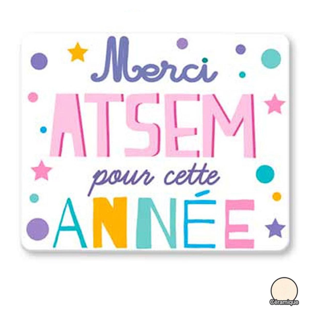 Magnet céramique \'Messages\' multicolore (Merci Atsem pour cette année) - 8x6 cm - [R2536]
