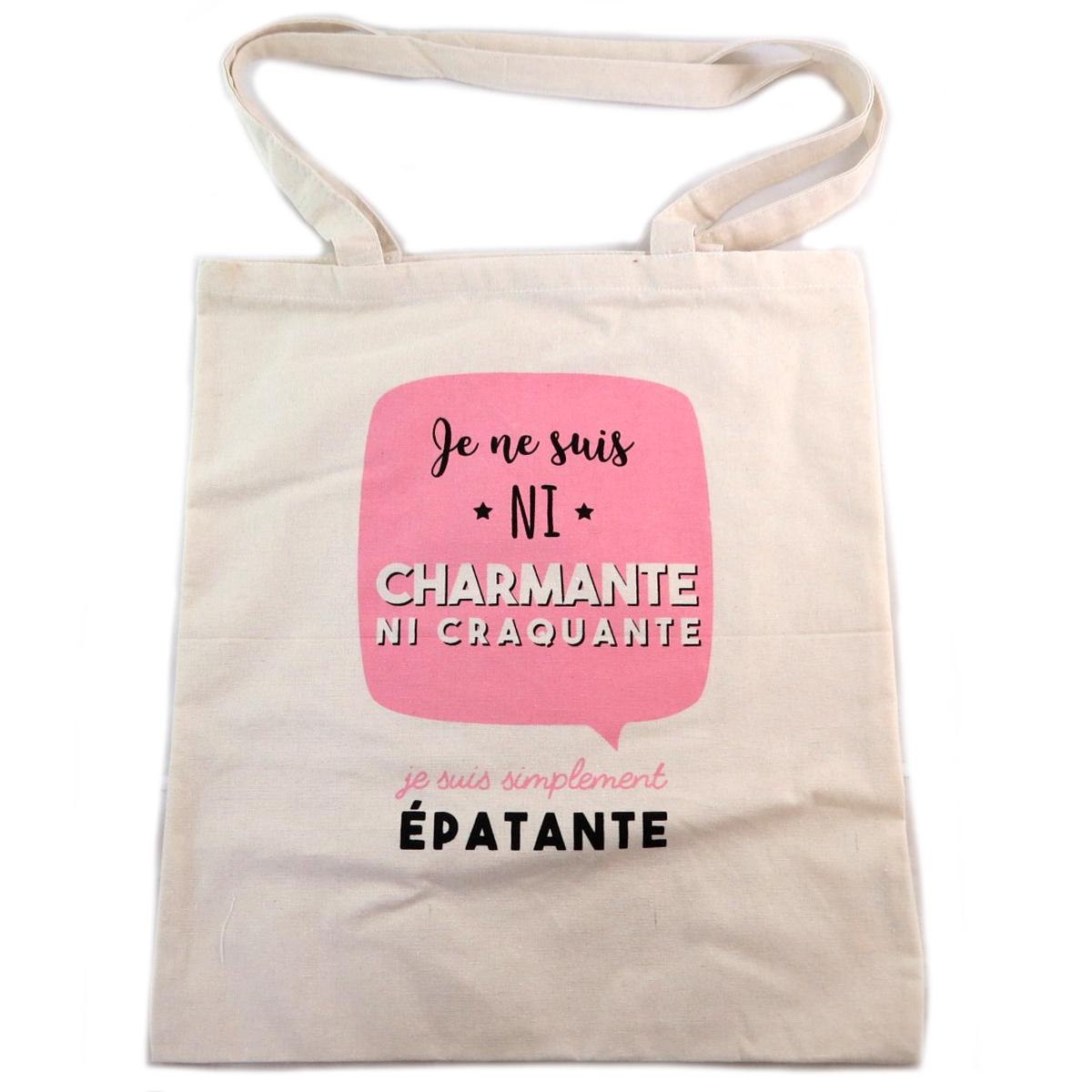 Sac coton / Tote bag \'Messages\' rose beige (Je ne suis ni charmante ni craquante je suis simplement Epatante) -  41x365 cm - [Q0363]