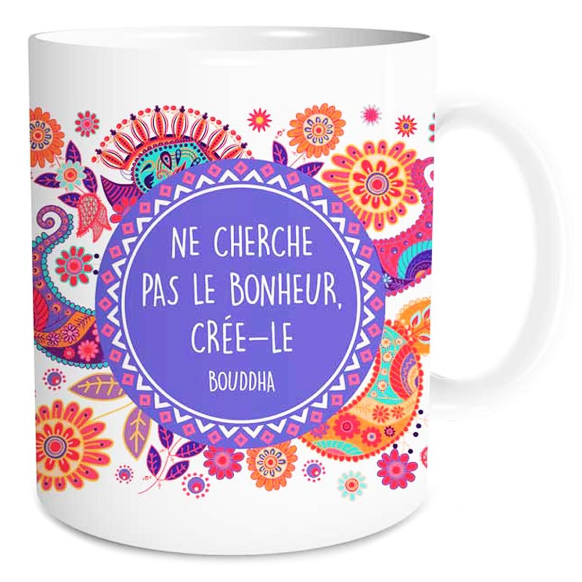 Mug céramique \'Sagesse\' (Ne cherche pas le bonheur, créé-le - Bouddha) - 95x8 cm - [Q3654]