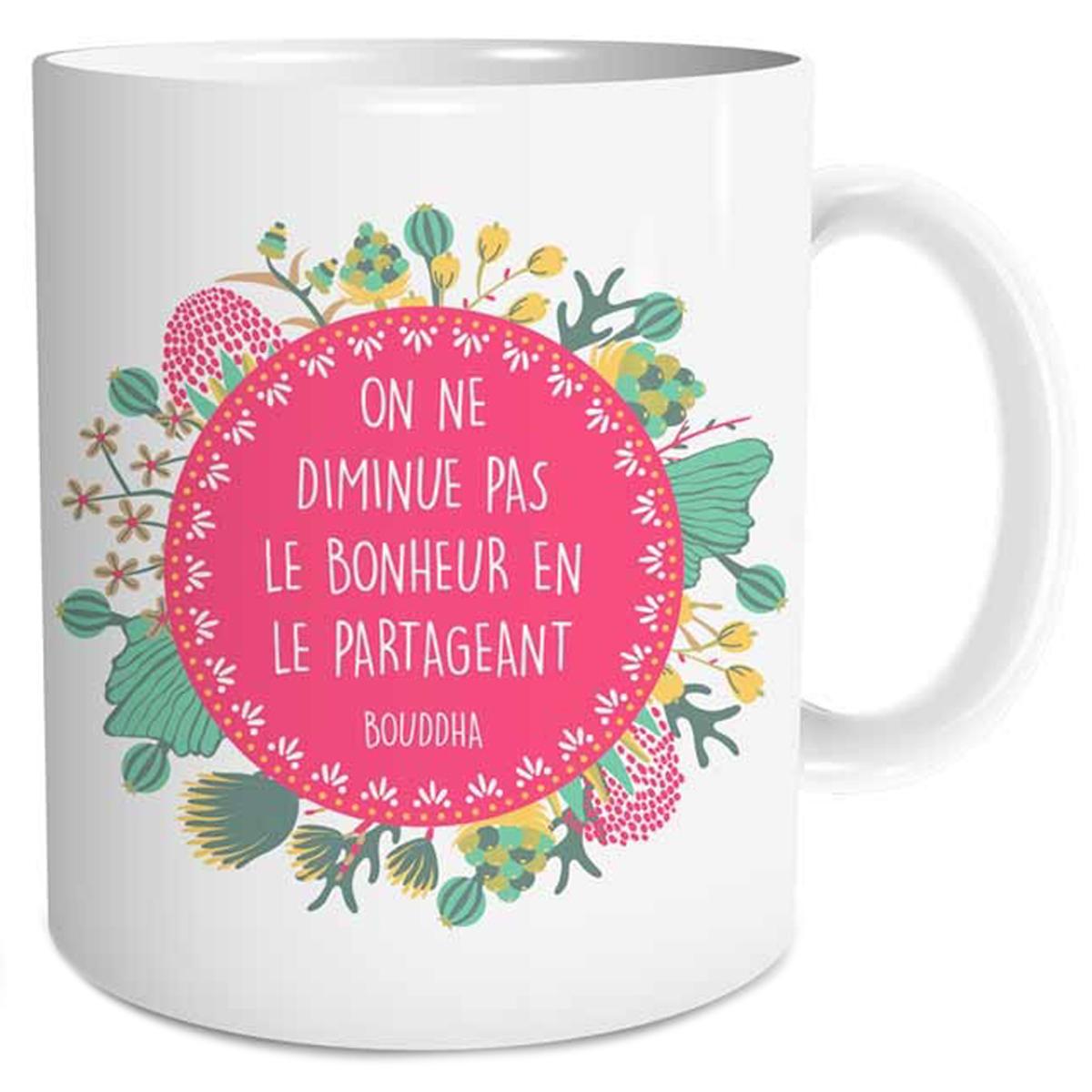 Mug céramique \'Sagesse\' (On ne diminue pas le bonheur en le partageant - Bouddha) - 95x8 cm - [Q3655]