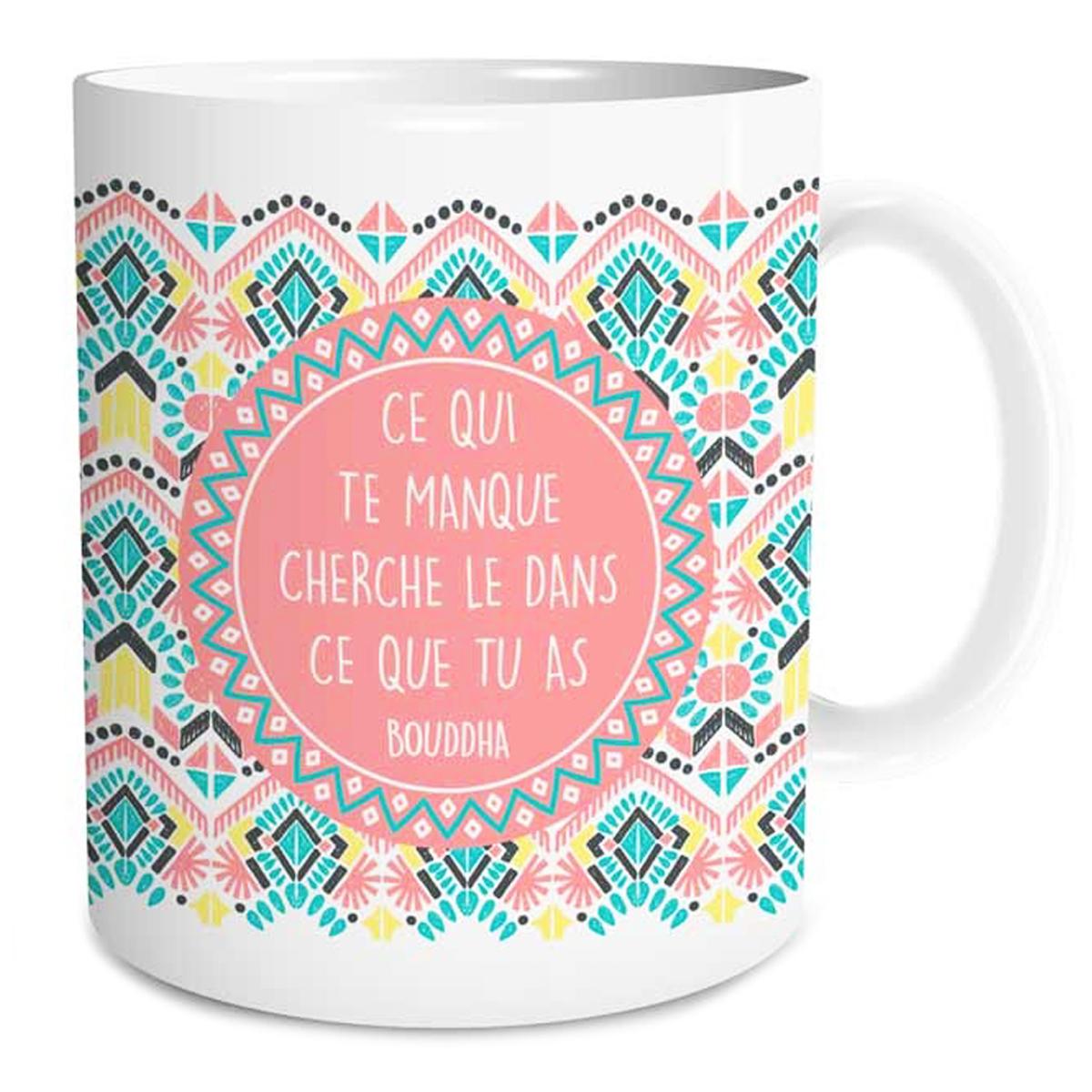 Mug céramique \'Sagesse\' (Ce qui te manque cherche-le dans ce que tu as - Bouddha) - 95x8 cm - [Q3656]