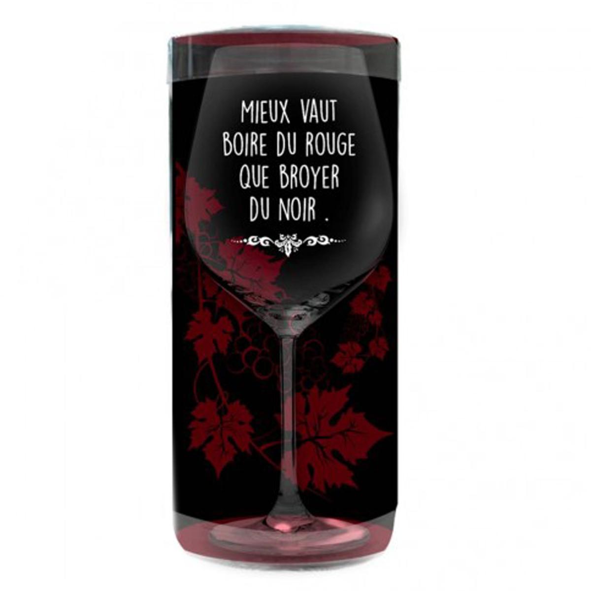 Verre à vin humoristique \'Messages\' (Mieux vaut boire du Rouge que broyer du Noir) - 23x95 cm - [P9897]