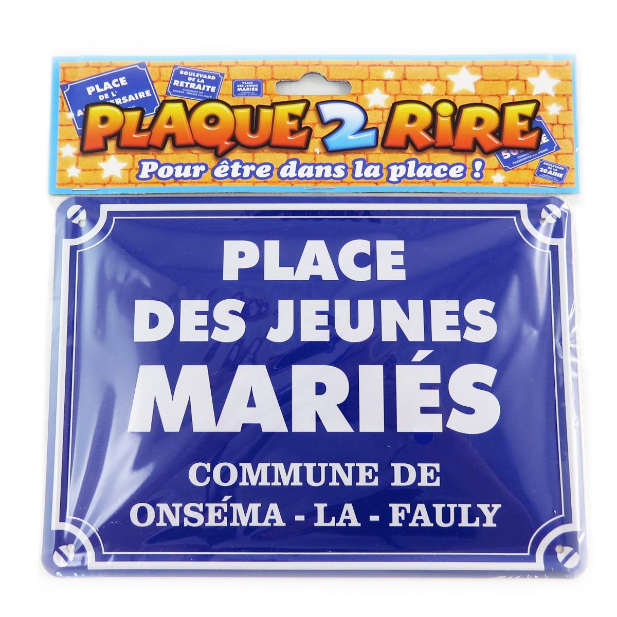 Plaque de rue humoristique \'Place des Jeunes Mariés\' (métal) - 21x16 cm - [P9952]