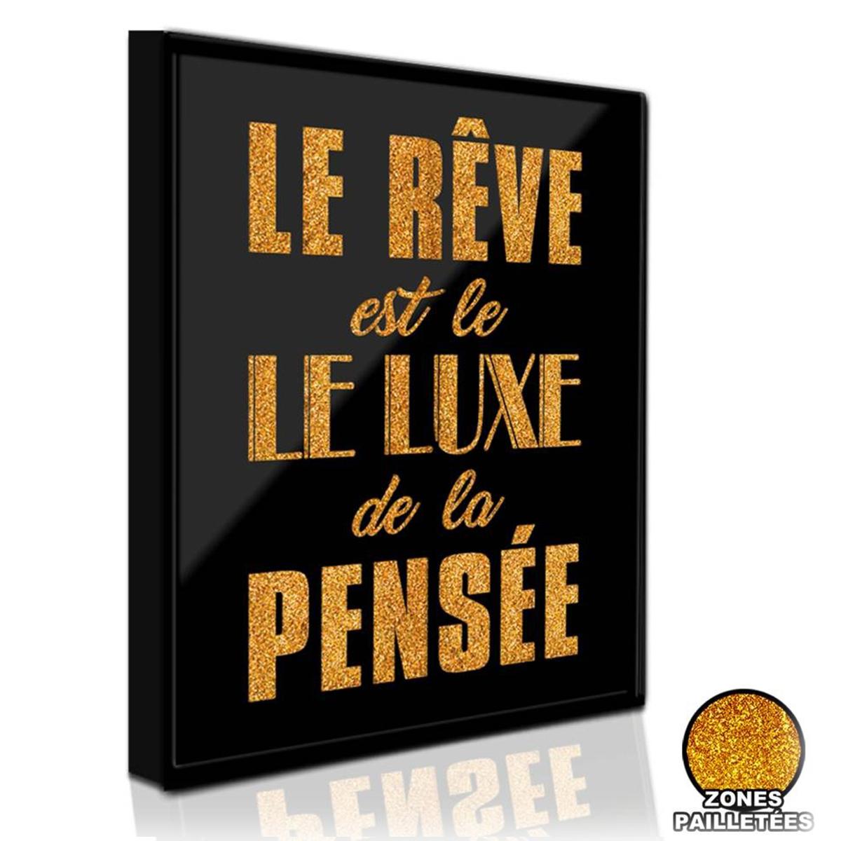 Les Trésors De Lily [P1400] - Cadre paillette \'Messages\' (Le Rêve est le Luxe de le Pensée) noir doré - 36x29 cm… - [Q5896]