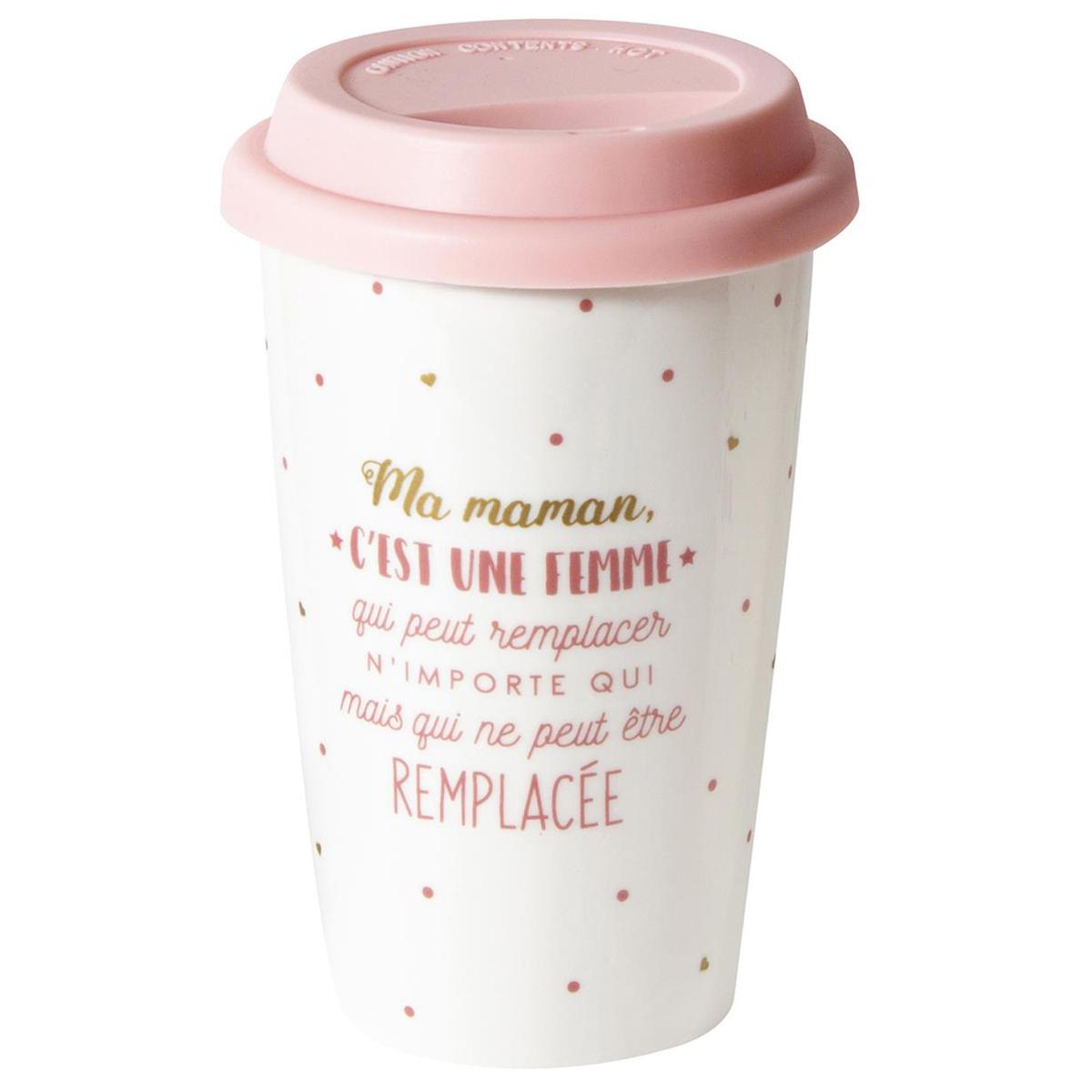 Mug de transport céramique \'Maman\' rose (Ma maman c\'est une femme qui peut remplacer n\'importe qui ) - 14x9 cm - [Q9312]