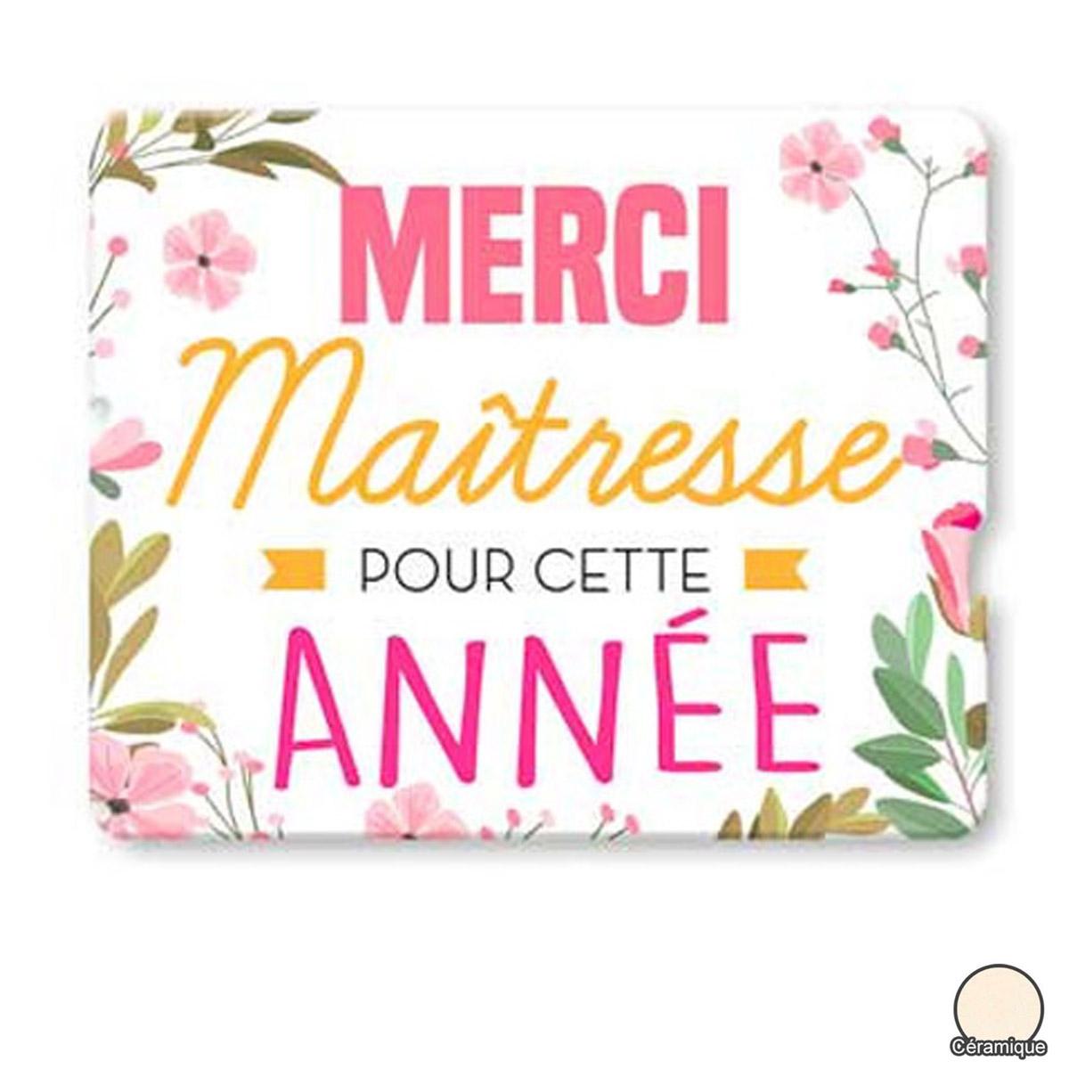 Magnet céramique \'Messages\' rose jaune (Merci Maîtresse pour cette année) - 8x6 cm - [R2535]