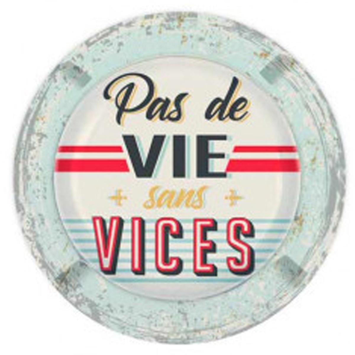 Cendrier métal vintage \'Pas de Vie sans Vices\' - 13 cm - [R3041]