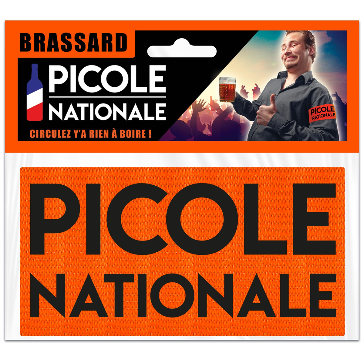 Brassard humoristique \'Picole Nationale\' orange - 9 cm - [A0684]