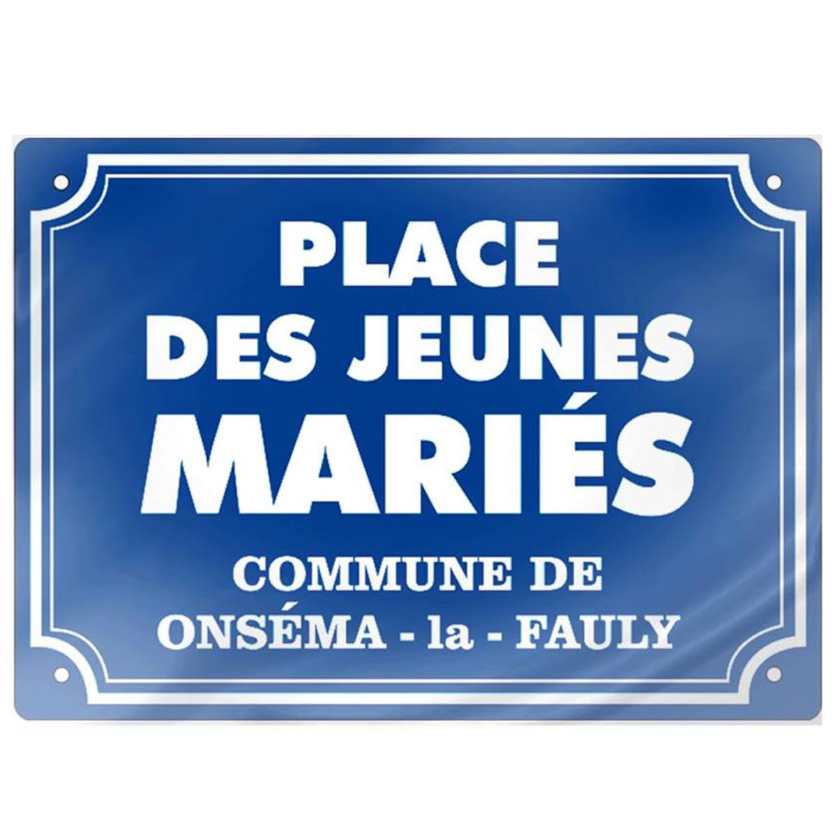 Plaque de rue métal humoristique \'Place des Jeunes Mariés\' (métal) - 21x16 cm - [P9952]