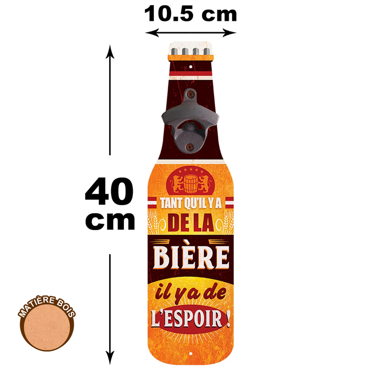 Décapsuleur mural bois \'Bouteille\' (Tant qu\'il y a de la bière, il y a de l\'espoir !) - 40x105x4 cm - [A0843]