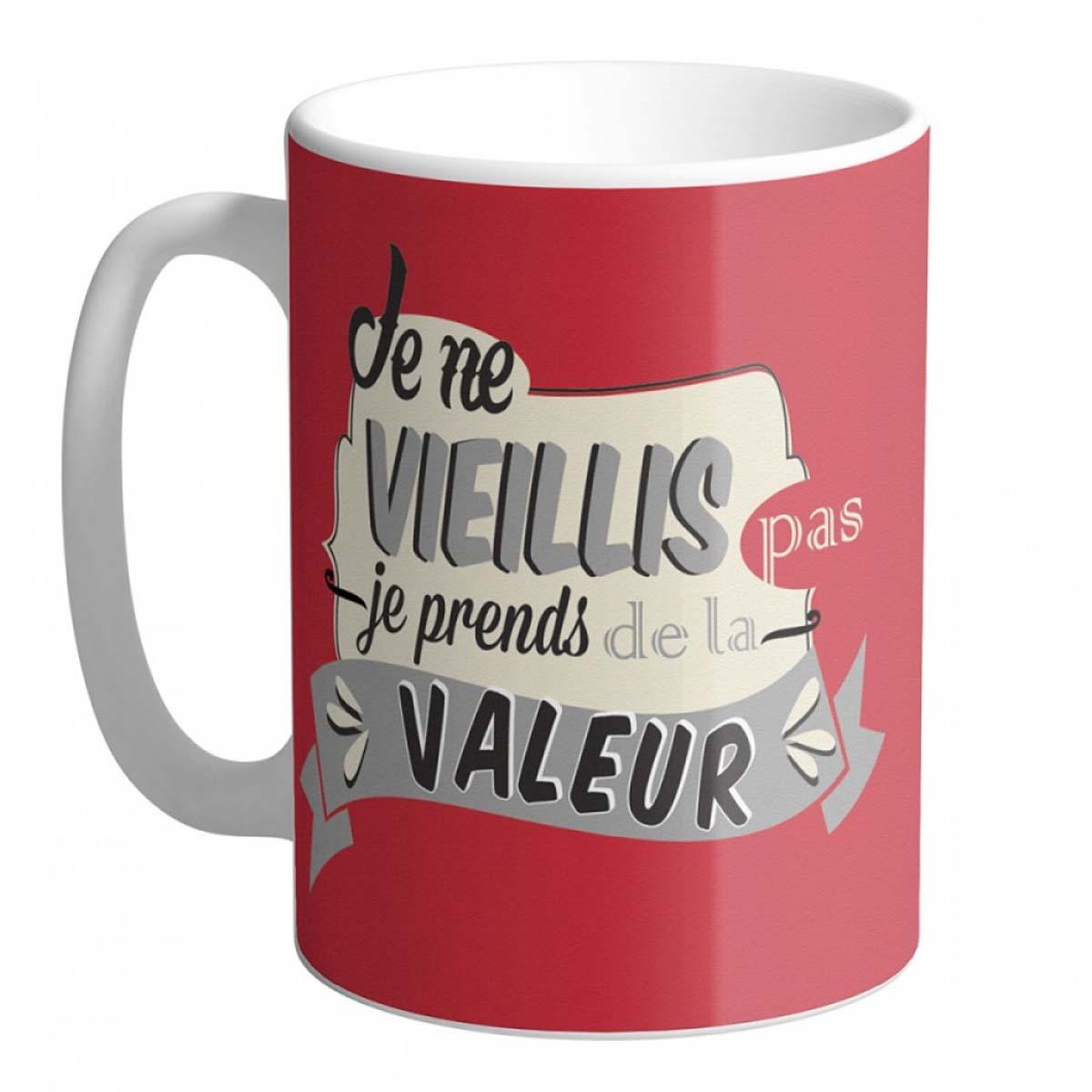 Grand mug céramique \'Messages\' (Je ne vieillis pas je prends de la valeur) - 12x85 cm - [A0851]