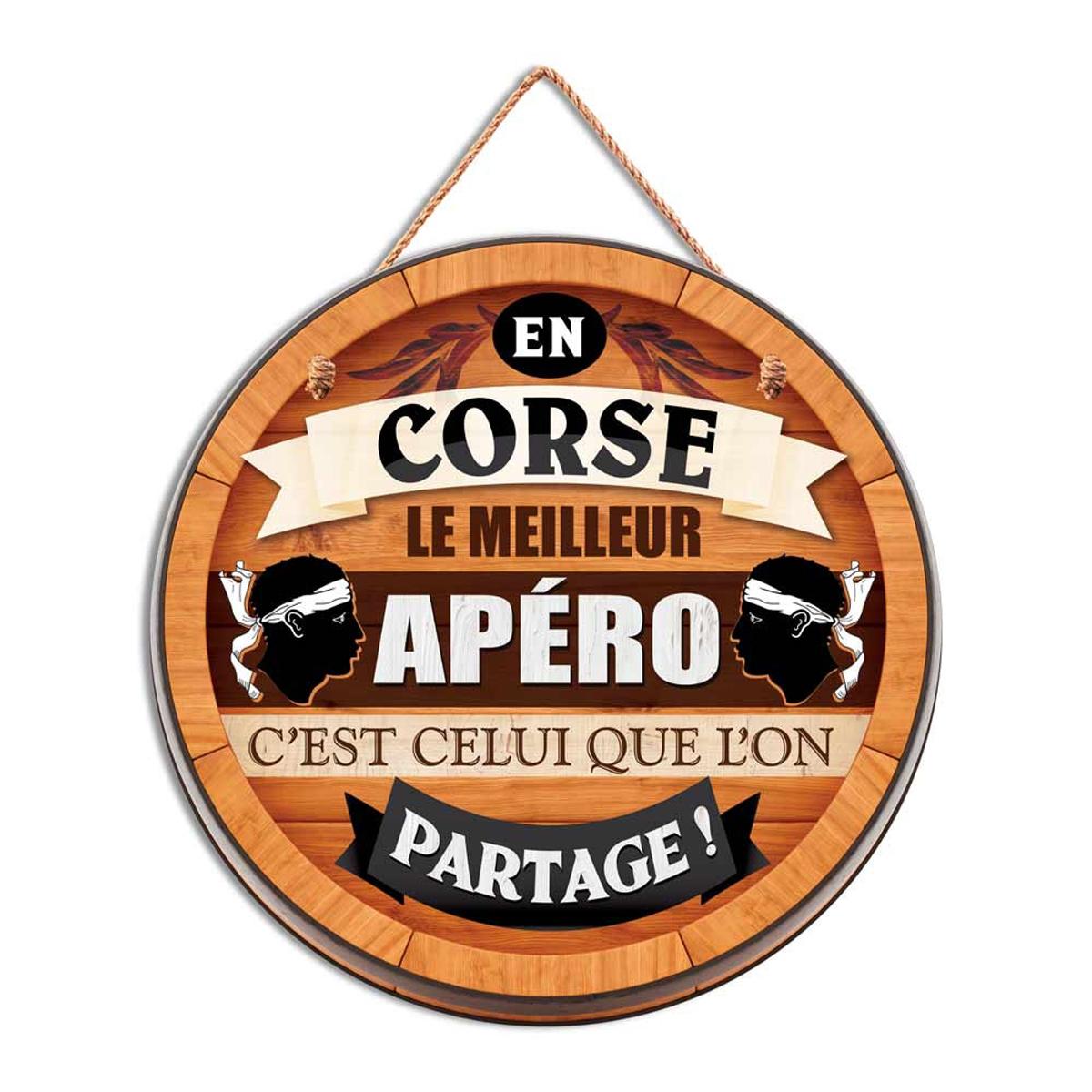 Plaque bois \'Tonneau\' (En Corse, le meilleur apéro c\'est celui que l\'on partage !) - 30 cm - [R2267]