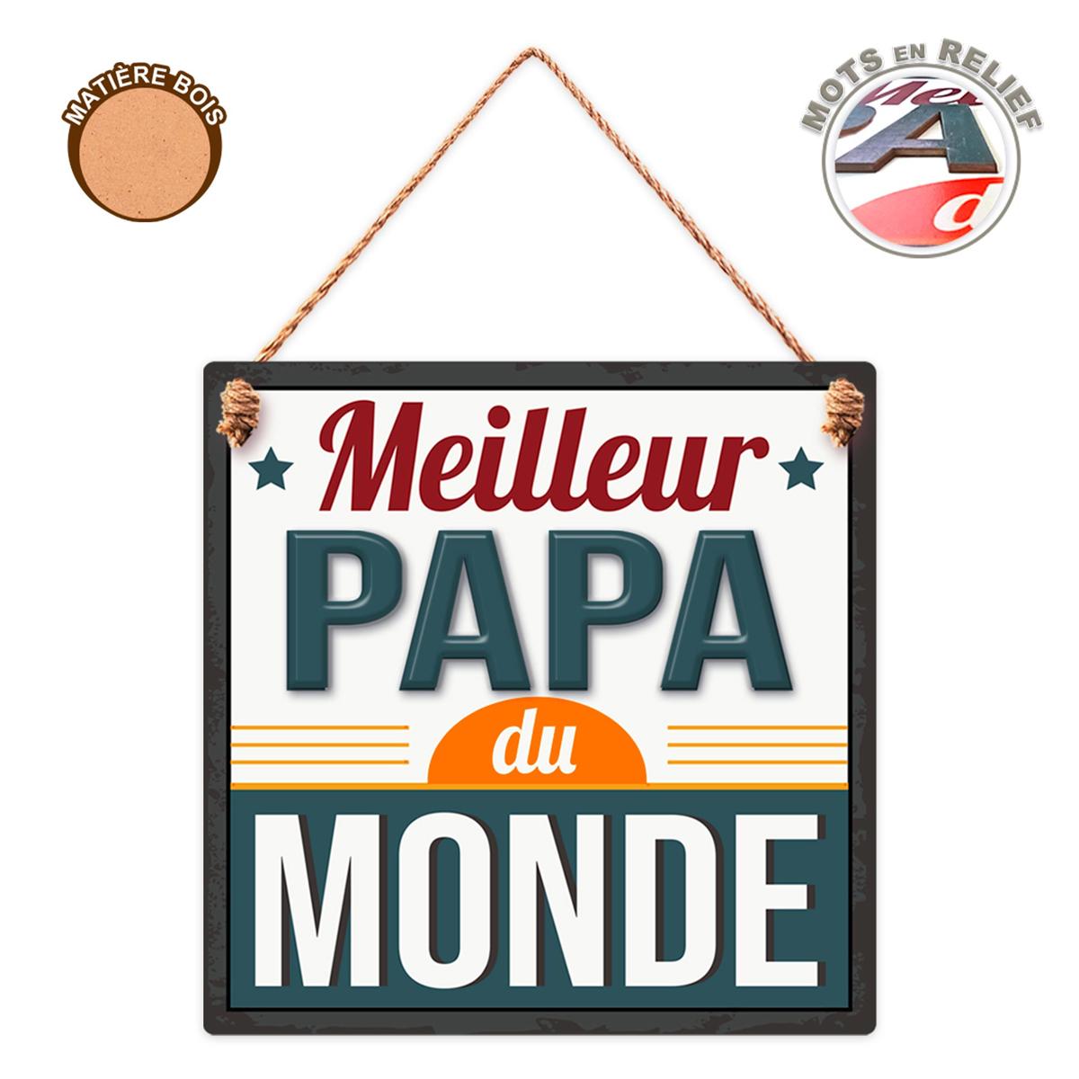 Plaque bois forme \'Meilleur Papa du Monde\' - 18x18 cm - [R3815]