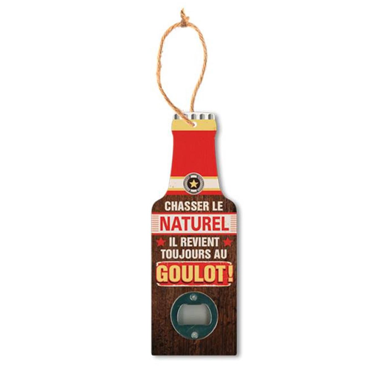 Décapsuleur humoristique bois \'Bouteille\' (Chassez le naturel il revient au goulot !) - 20x7 cm - [P8829]