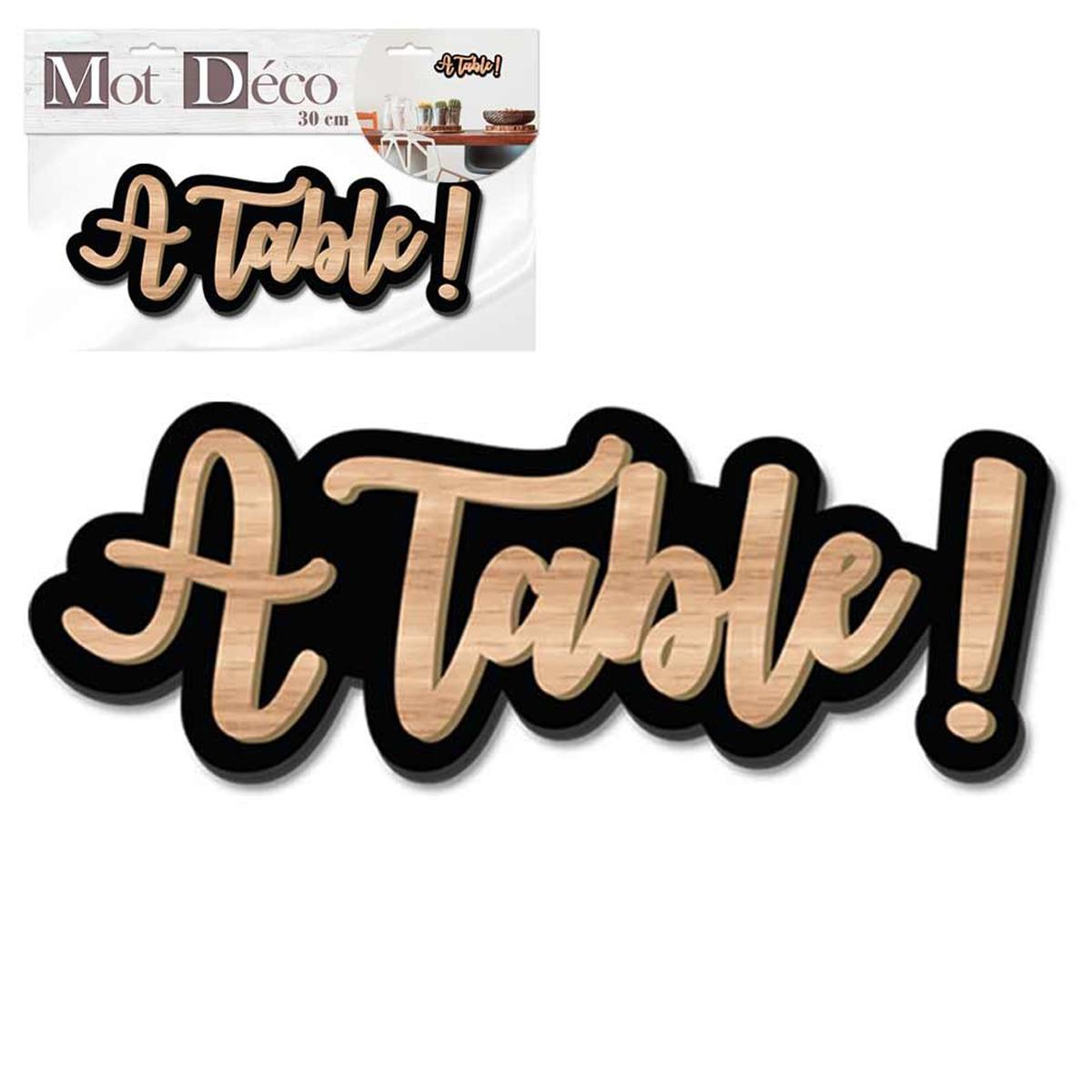 Mot Déco bois 3D \'A table !\' marron noir - 30x11x1 cm - [Q7324]
