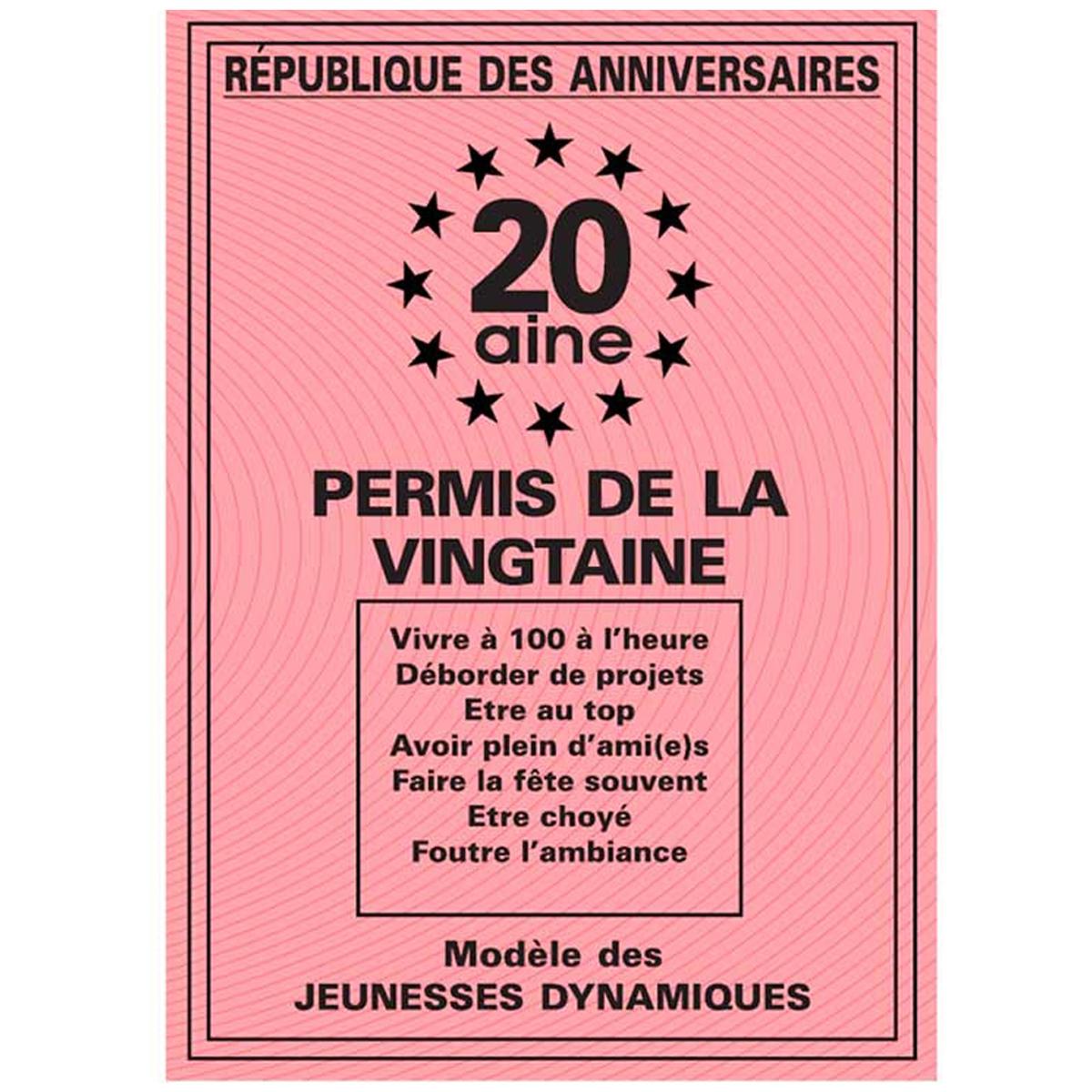 Carte spéciale \'Permis de la vingtaine\' 20 ans - 205x145 cm - [H6993]