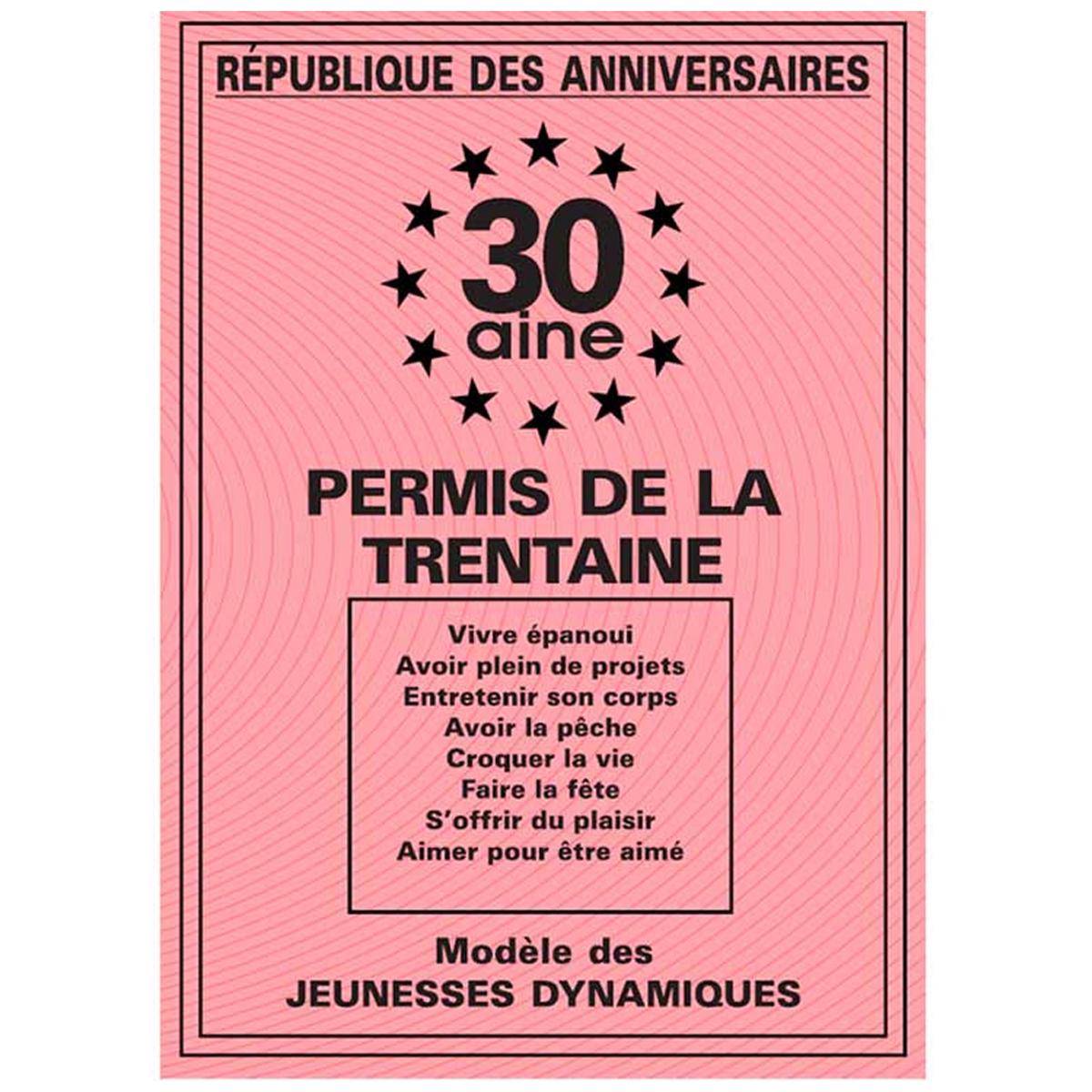 Carte spéciale \'Permis de la trentaine\' 30 ans - 205x145 cm - [R2161]