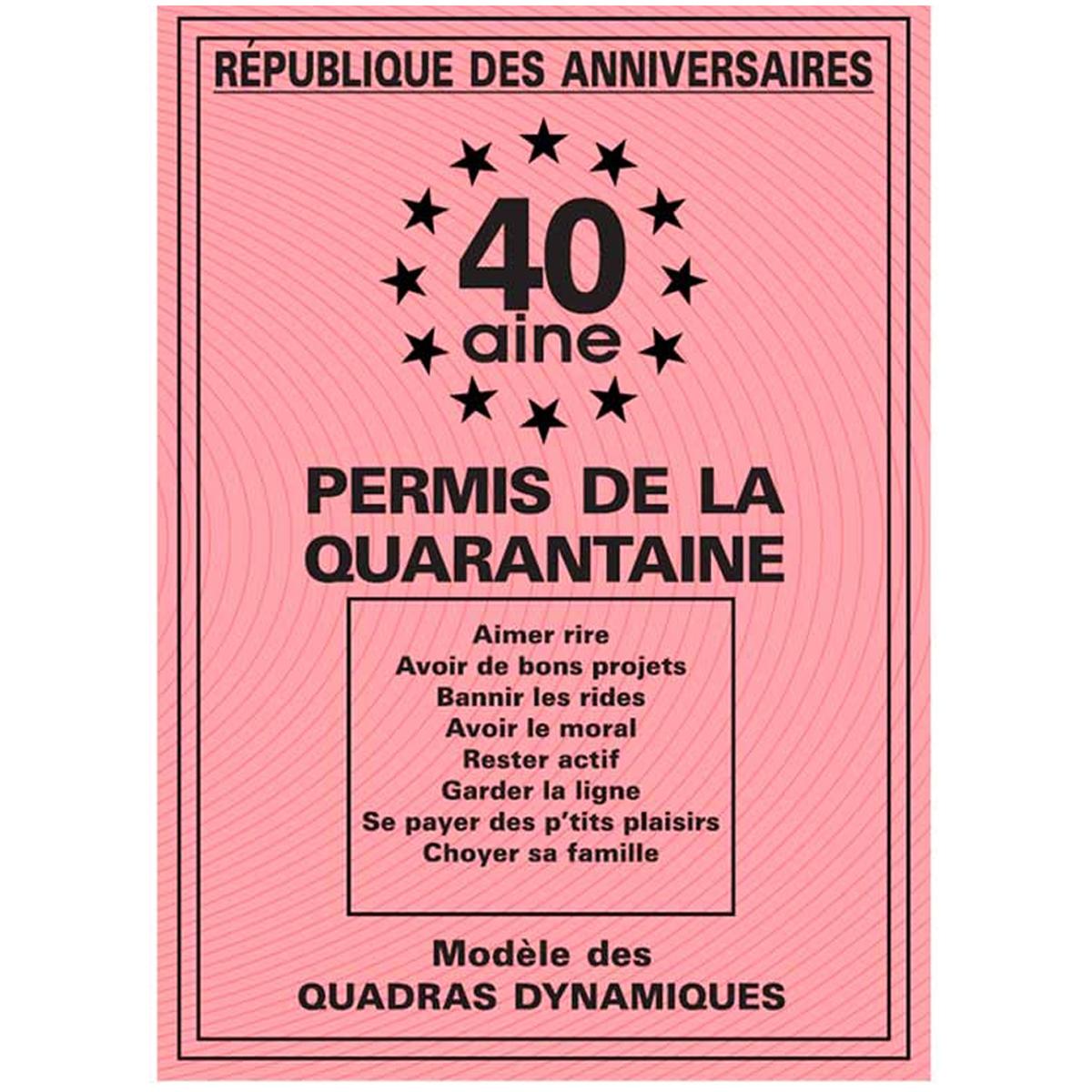 Carte spéciale \'Permis de la quarantaine\' 40 ans - 205x145 cm - [R2162]