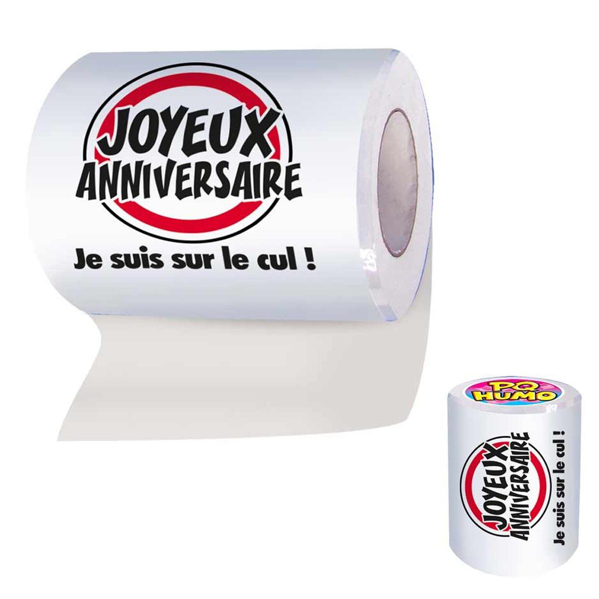 Rouleau WC \'Joyeux Anniversaire\' (je suis sur le cul !) - [Q4932]