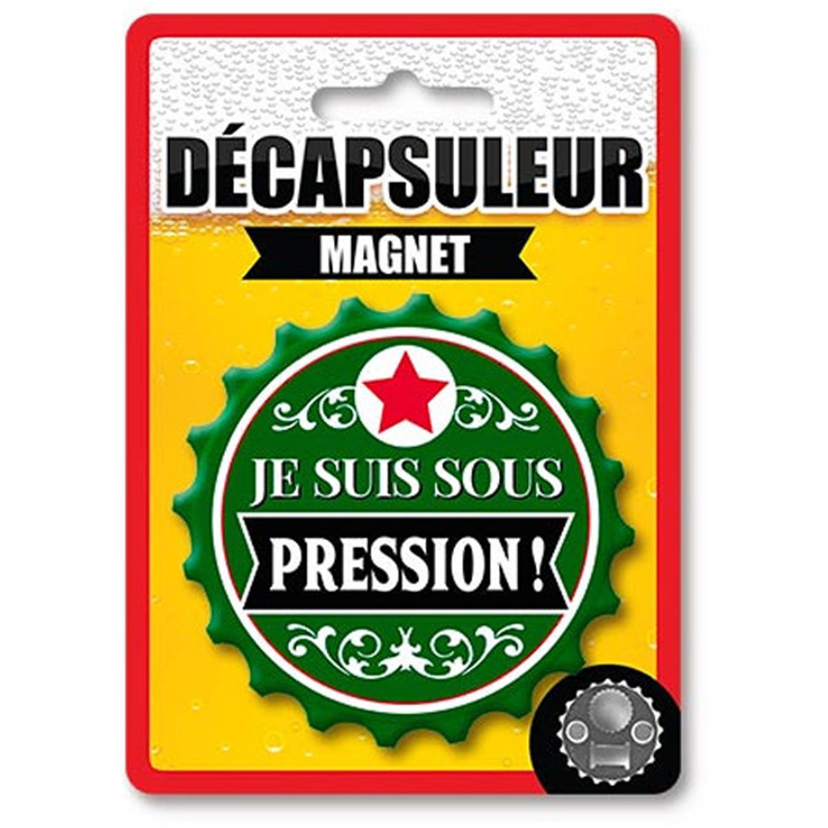 Décapsuleur magnétique humoristique \'Je suis sous Pression !\' vert - 80x15 mm - [A2224]