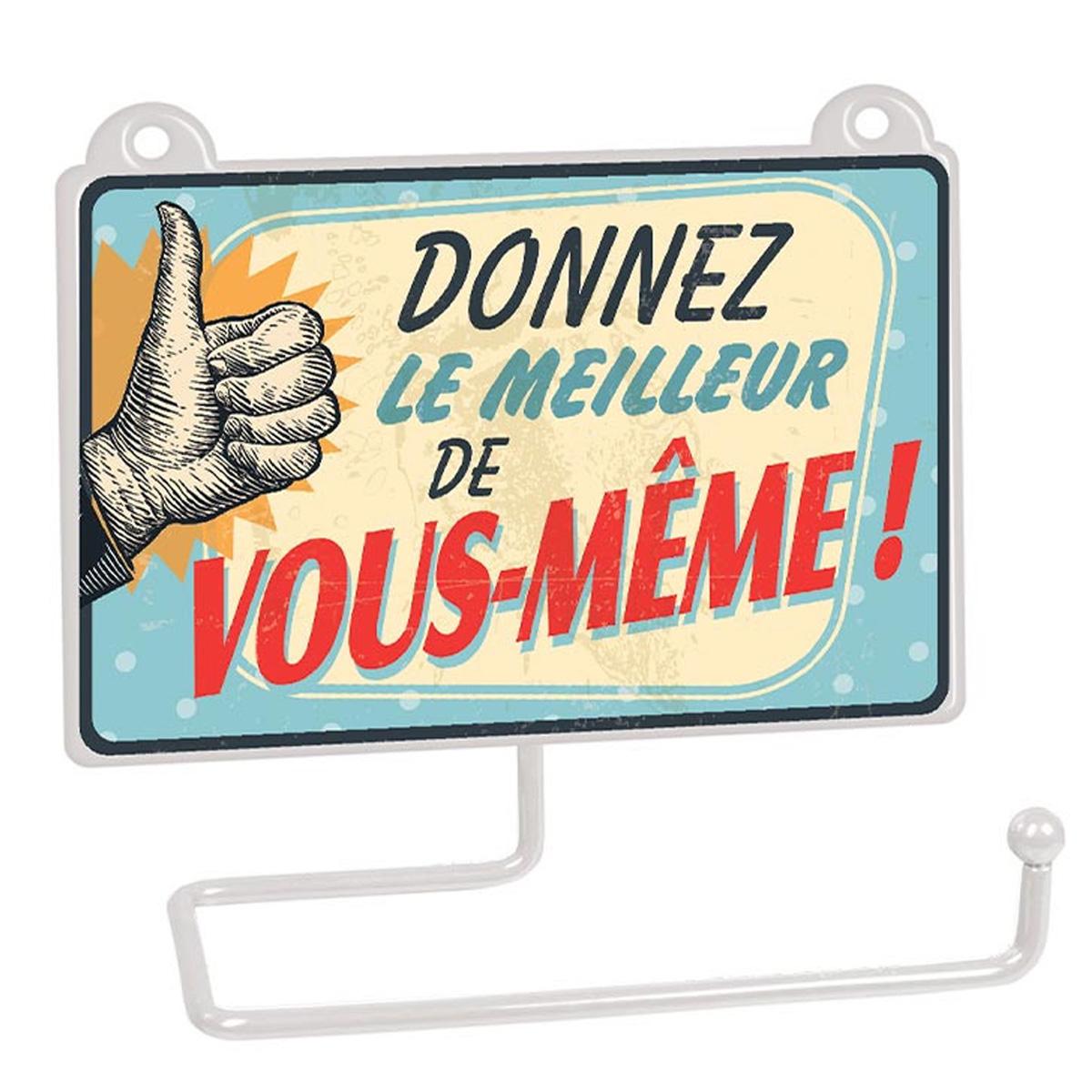 Dérouleur papier WC humoristique \'Messages\' (Donnez le meilleur de vous-même !) - 15x125 cm - [R2333]
