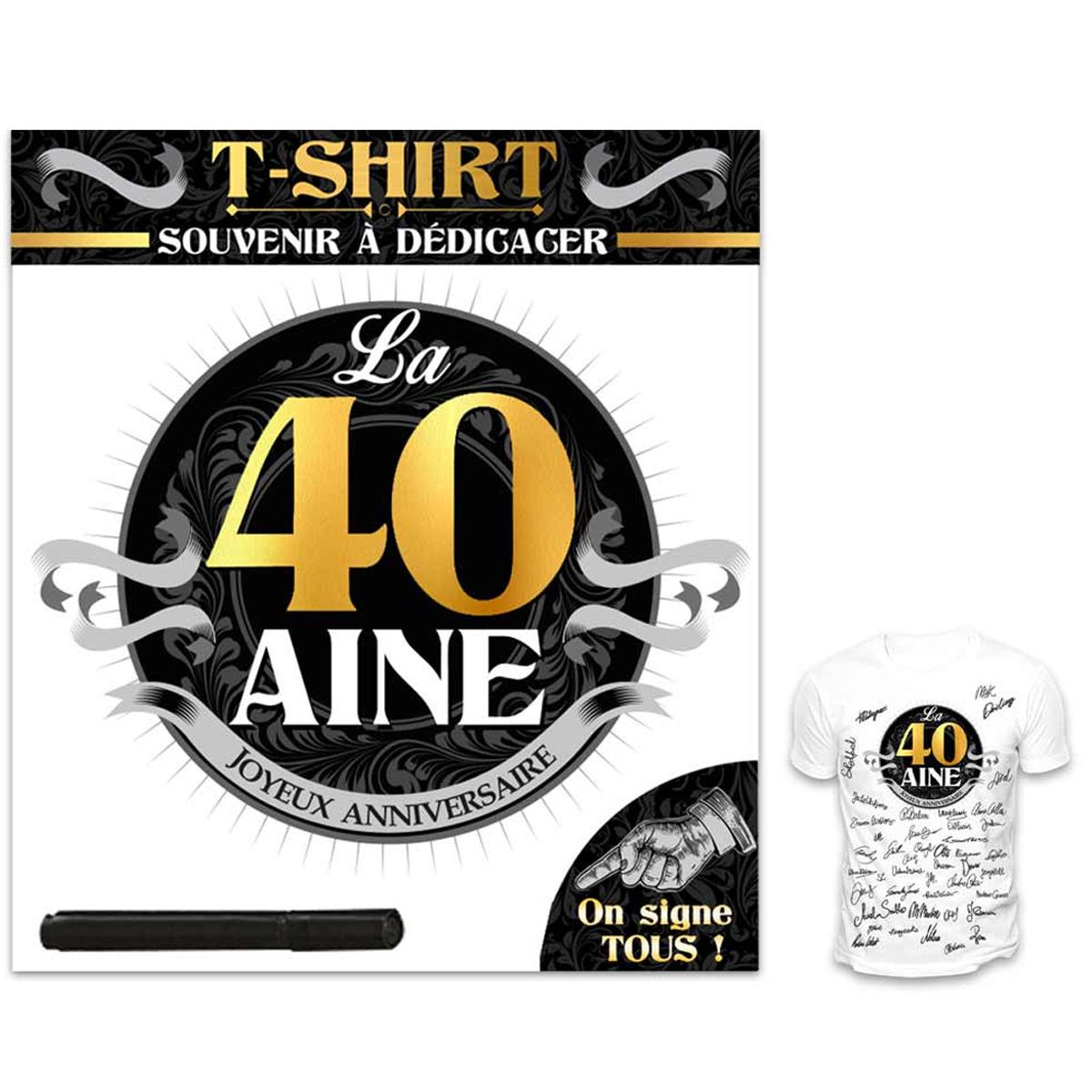 T-shirt \'40 aine\' noir blanc - (dédicace) - [R1424]