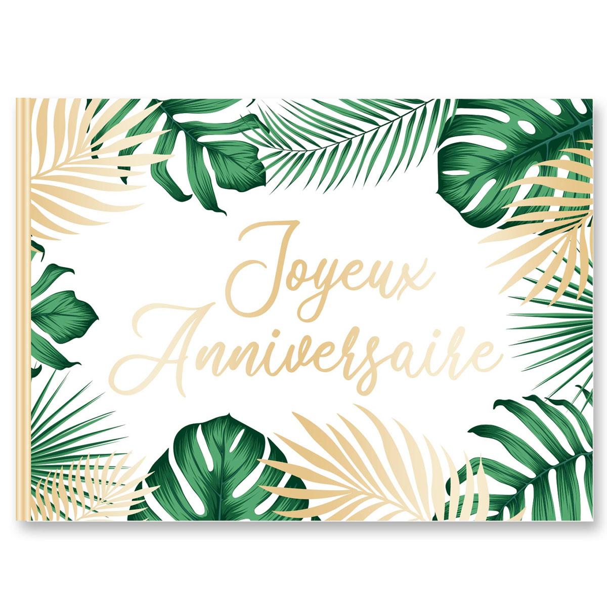 Livre d\'or \'Joyeux Anniversaire\' vert (tropical) - 15x21 cm (20 pages) - [A2737]