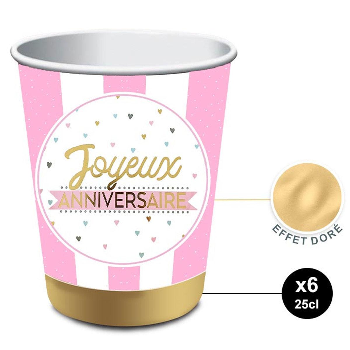 6 gobelets carton \'Joyeux Anniversaire\' rose doré - 85x75 mm (25 cl) - [A2851]