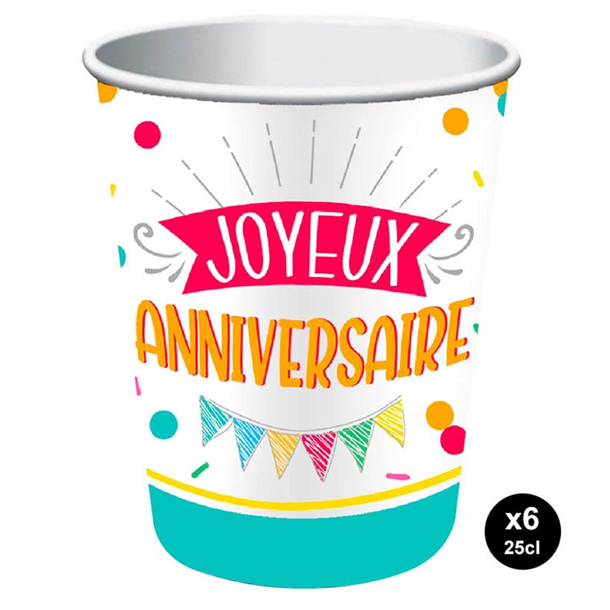 6 gobelets carton \'Joyeux Anniversaire\' multicolore - 85x75 mm (25 cl) - [A2852]