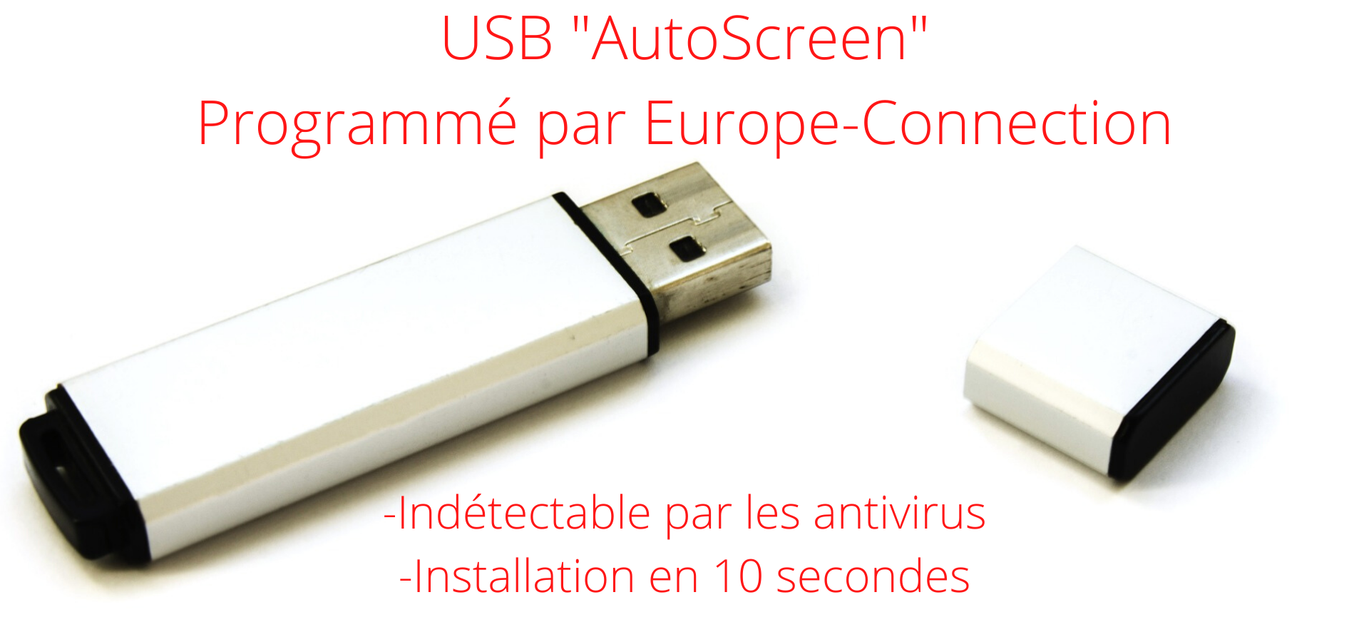 USB _AutoScreen_ Programmé par Europe-Connection