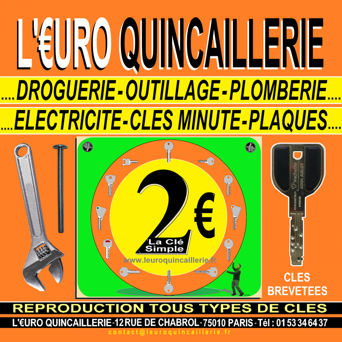 L'EURO QUINCAILLERIE 12 RUE DE CHABROL 75010 PARIS