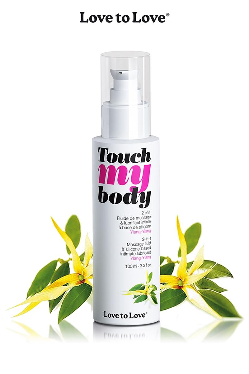 Fluide de massage et lubrifiant Touch My Body de la marque Love to Love, parfum envoutant ylang-ylang pour des massages intimes incoryables - oohmygod