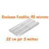 rouleaux foodvac 28 cm par 3 mètres