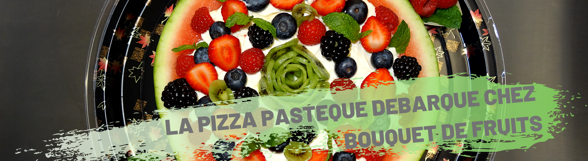 banniere pizza pasteque