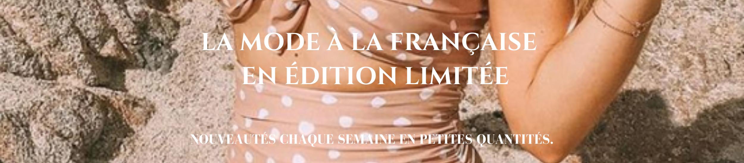 La Selection Parisienne : Vêtements femme, Bijoux fantaisie, Maillots de bain & accessoires mode en édition limitée.