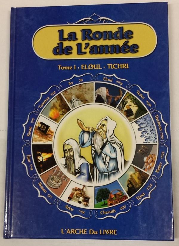 La ronde de l\'année tome 1 : Eloul - Tichri