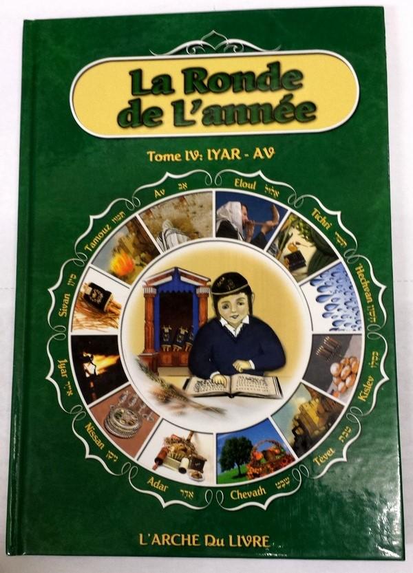La ronde de l\'année Tome 4 : Iyar - Av