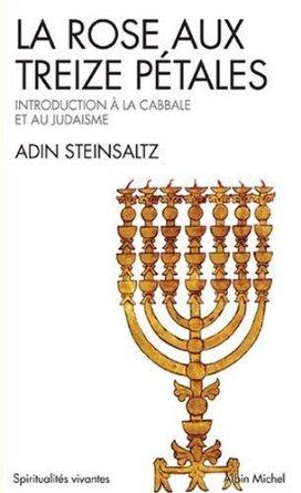La rose aux treize pétales d\'Adin Steinsaltz
