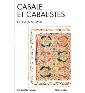 Cabale et cabalistes de Charles Mopsik en poche