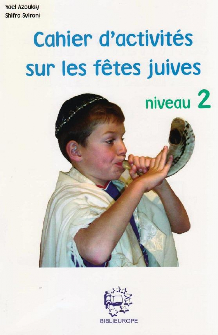 Cahier d\'activité sur les fêtes juives - niveau 2